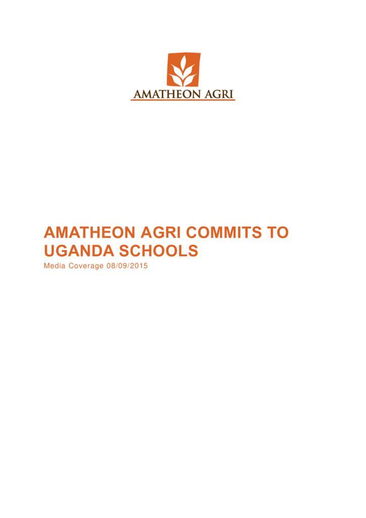 thumbnail of 150918_AmatheonAgri_Commits_to_Uganda_Schools